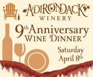 <PRE>Cheers to the Years! Adirondack Winery Wine Dinner</PRE>