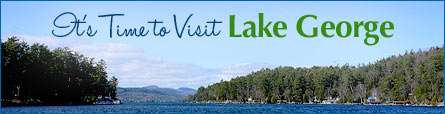 It's Time To Visit Lake George Banner