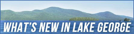 What's New In Lake George Banner