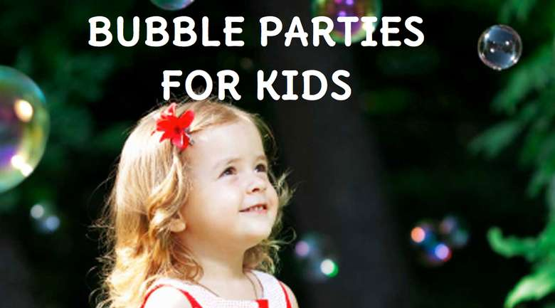 bubble parties for kids photo and text