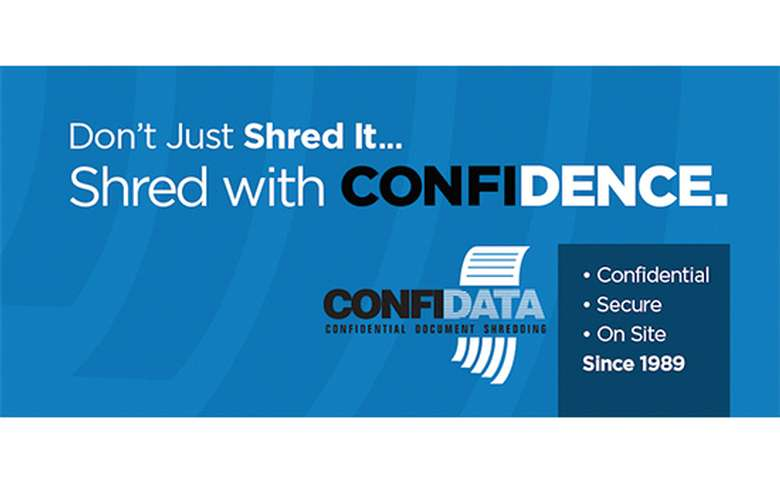 banner stating don't just shred it, shred with confidence, displays confidata logo and the words Confidential, Secure, On Site, Since 1989