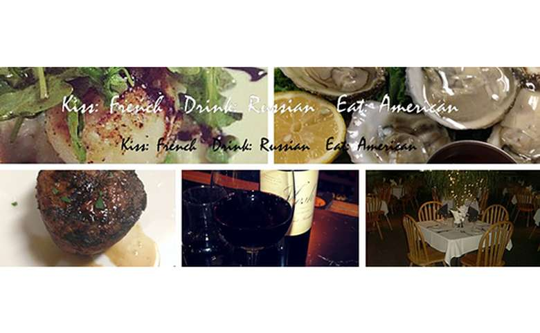 """Photos of food and restaurants """"Kiss french, Drink Russian, Eat American"""