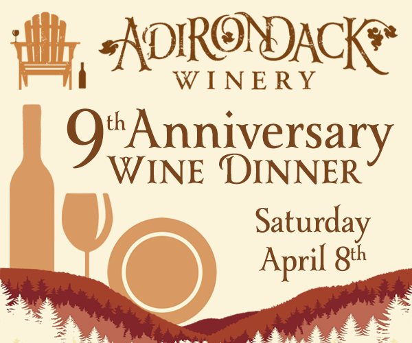 Win Tickets to the Adirondack Winery's Anniversary Dinner!