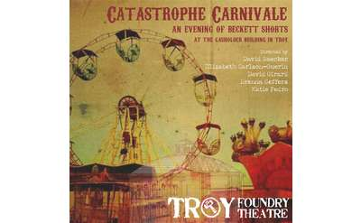 Catastrophe Carnivale: An Evening of Beckett Shorts