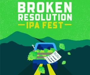 Promotional Banner for Broken Resolution IPA Fest