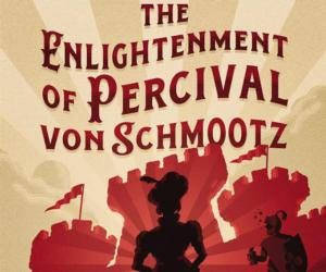 poster for the enlightenment of percival von shmootz