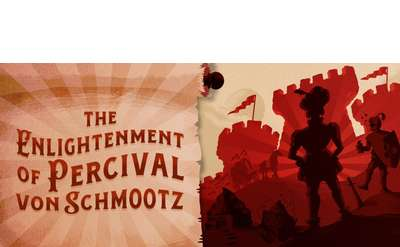 Adirondack Theatre Festival: The Enlightenment of Percival von Schmootz