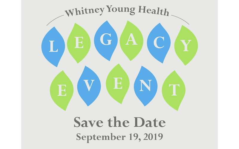 Banner for Whitney Young Health's Legacy Event