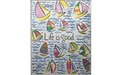 "Example painting of ""Life is Good"""