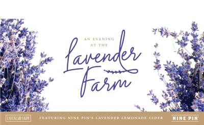 Lavenlair Farm Event with Nine Pin on August 23rd