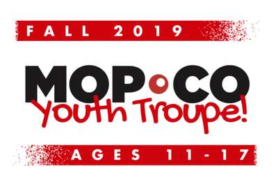 Fall Youth Troupe at Mopco ages 11-17