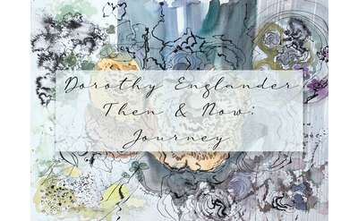"""Floral Event Postcard Titled """"'Dorothy Englander Then & Now: Journey"""