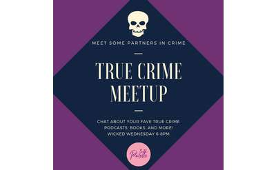 True Crime Meetup at Palette