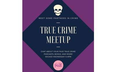 True Crime Meetup at Palette