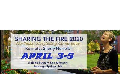 Sharing the Fire - Storytelling Conference & Performances at the Gideon Putnam