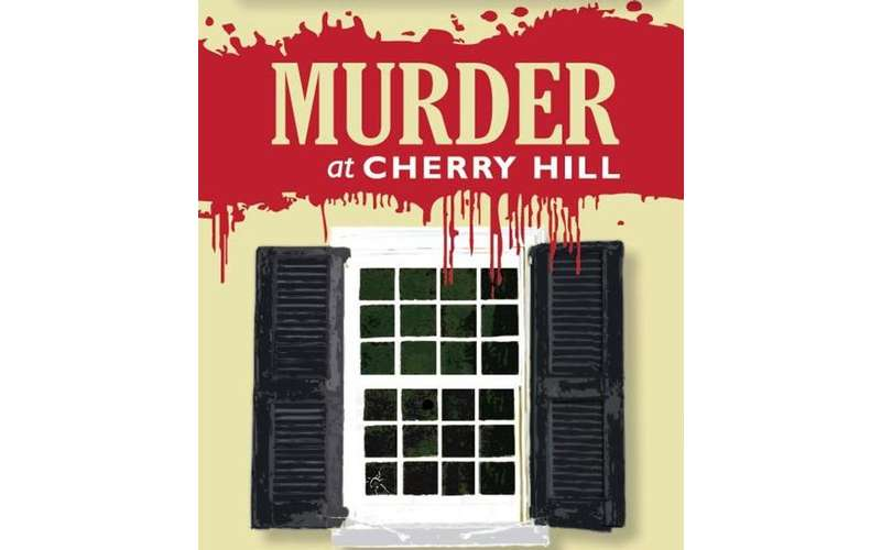 poster that says murder at cherry hill
