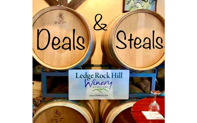 Saturday Deals & Steals at Ledge Rock Hill Winery