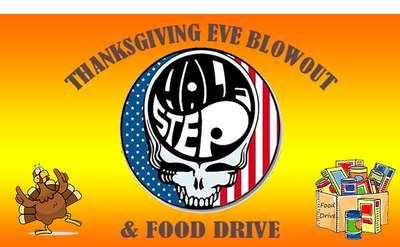 Halfstep Thanksgiving Eve Blowout & Food Drive
