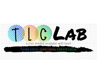 TLC Lab THink Local Lead Local Create Local