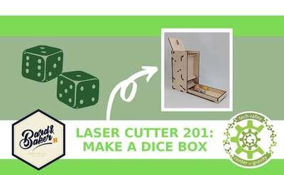 Dice Box Laser Cutter Class