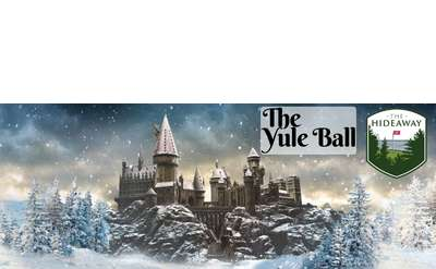 Link to purchase tickets ----> https://www.eventbrite.com/e/the-yule-ball-at-the-hideaway-tickets-83674724353
