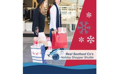 Reel Seafood Holiday Shopper Shuttle