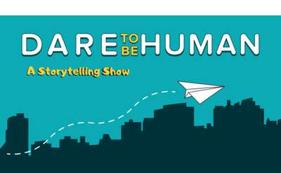 Dare To Be Human: The Storytelling Show