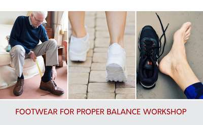 Footwear for Proper Balance Workshop