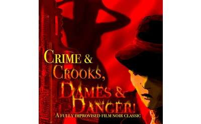 Crime & Crooks, Dames & Danger