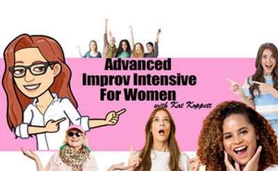 Advanced Improv Intensive for Women