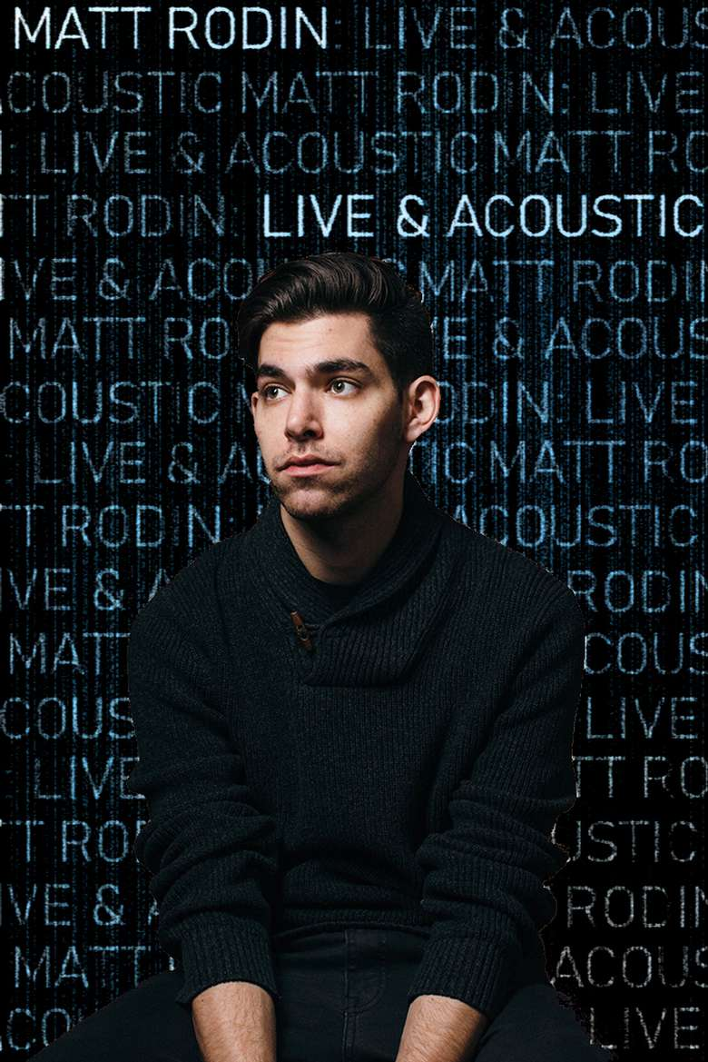 man in a black sweater with text behind him that says matt rodin live & acoustic