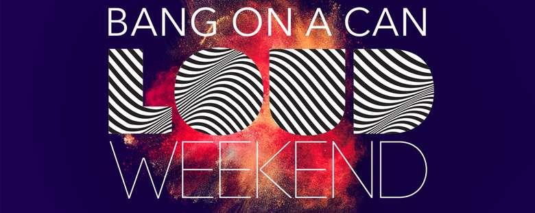 LOUD Weekend Poster