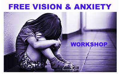 Vision & Anxiety Workshop - March 5th 2020 @ 6:30pm