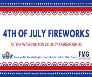 banner that says 4th of july fireworks at the washington county fairgrounds