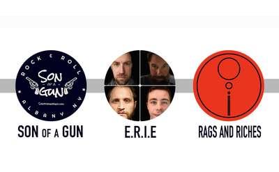 Son of a Gun, E.R.I.E & Rags and Riches