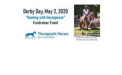 "Derby Day, ""Healing with Horsepower"" Fundraiser Event"