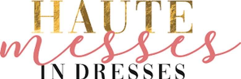 Haute Messes in Dresses logo
