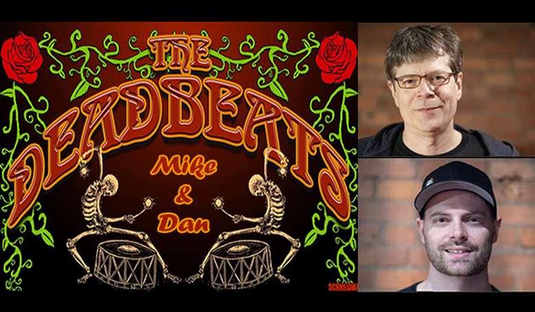 Mike Johnson & Dan Gerken of The Deadbeats