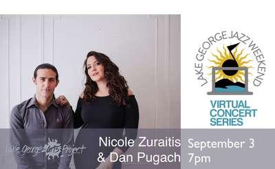 LGAP's Virtual Jazz Weekend, Nicole Zuraitis & Dan Pugach