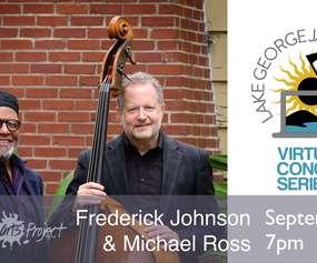 Virtual Jazz Weekend, Frederick Johnson & Michael Ross