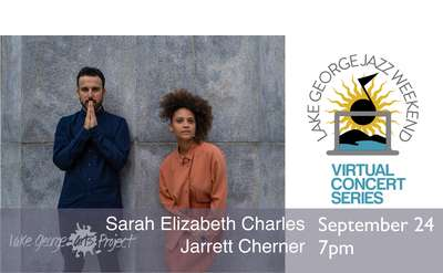 Virtual Jazz Weekend, Sarah Elizabeth Charles and Jarrett Cherner