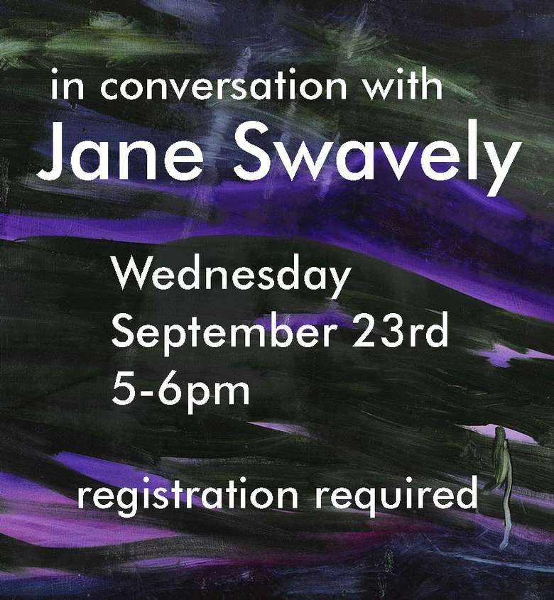 Mandeville Gallery: In Conversation with Jane Swavely