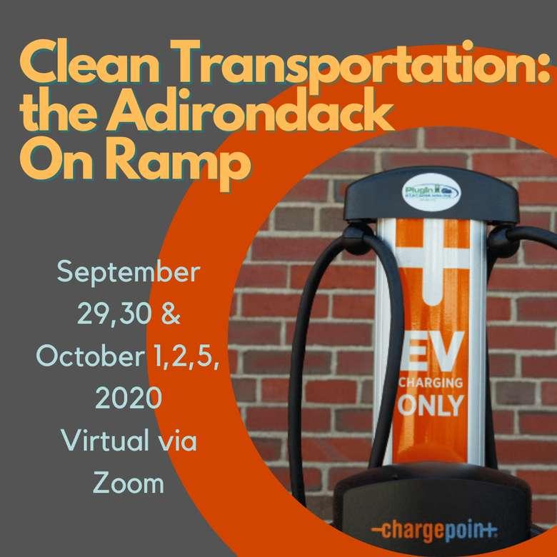 Clean transportation: the Adirondack On Ramp
