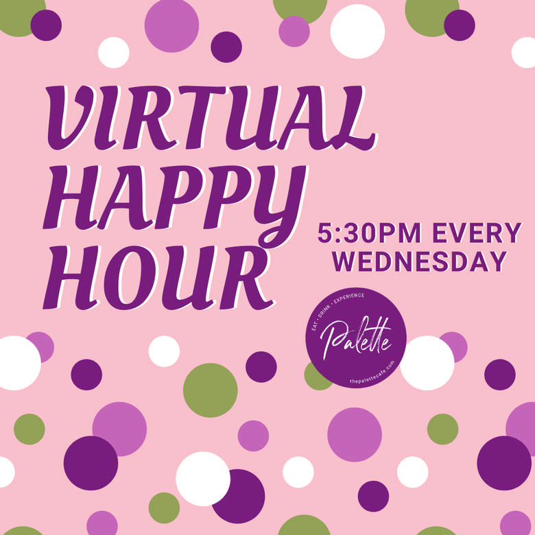 Palette Virtual Happy Hour