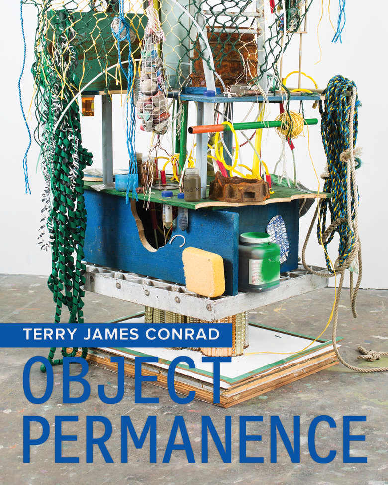 Terry James Conrad: Object Permanence