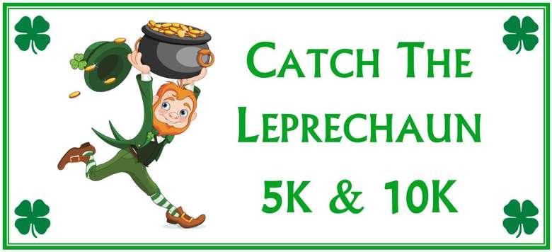Catch The Leprechaun 5K & 10K (1)