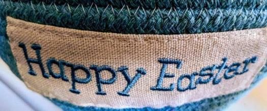 close up of Easter basket saying Happy Easter