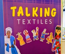 talking textiles display